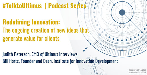 Redefining Innovation: The ongoing creation of new ideas that generate value for clients